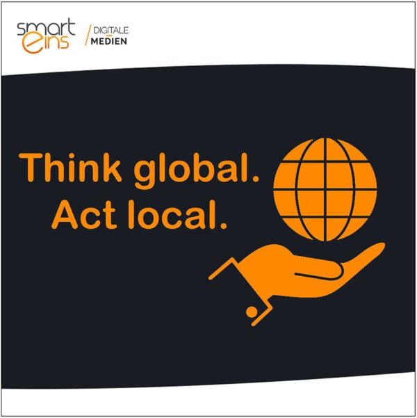 Suchmaschinen Platzierung - Think Global Act Local